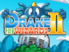"Game ""Drake and The Wizards 2"""