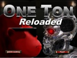 "Game""One Ton Reloaded"""