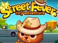 "Game""Street Fever: City Adventure"""